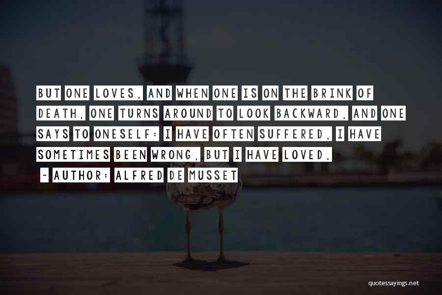 Loved One Quotes By Alfred De Musset