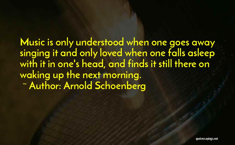 Loved One Quotes By Arnold Schoenberg