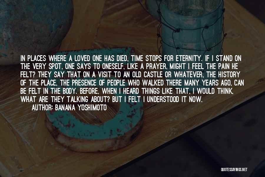 Loved One Quotes By Banana Yoshimoto