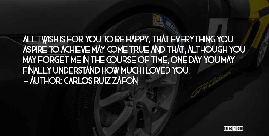 Loved One Quotes By Carlos Ruiz Zafon