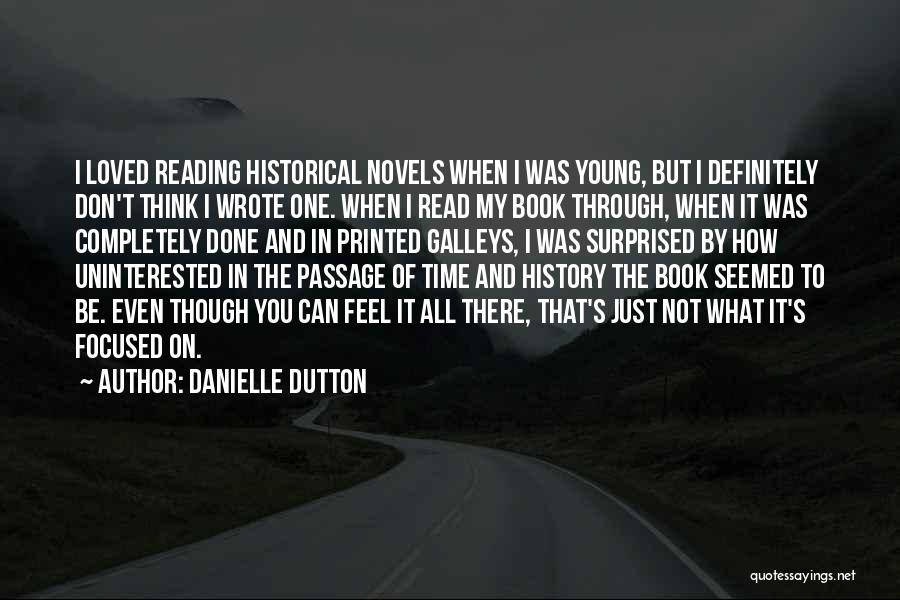 Loved One Quotes By Danielle Dutton