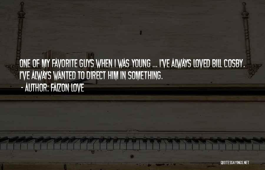 Loved One Quotes By Faizon Love
