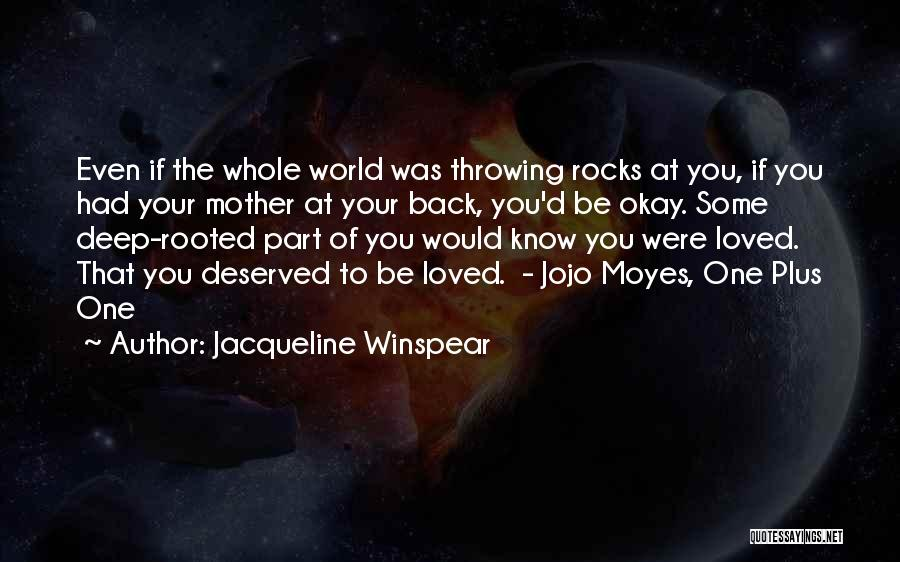 Loved One Quotes By Jacqueline Winspear