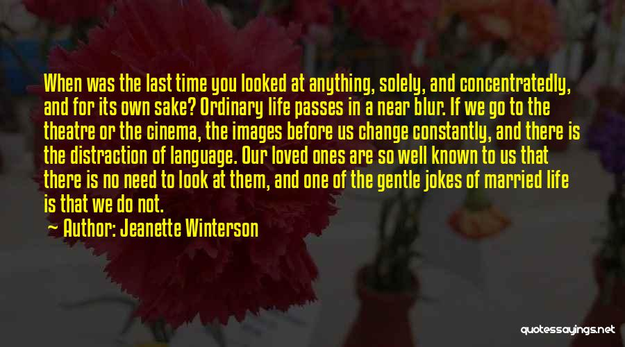 Loved One Quotes By Jeanette Winterson