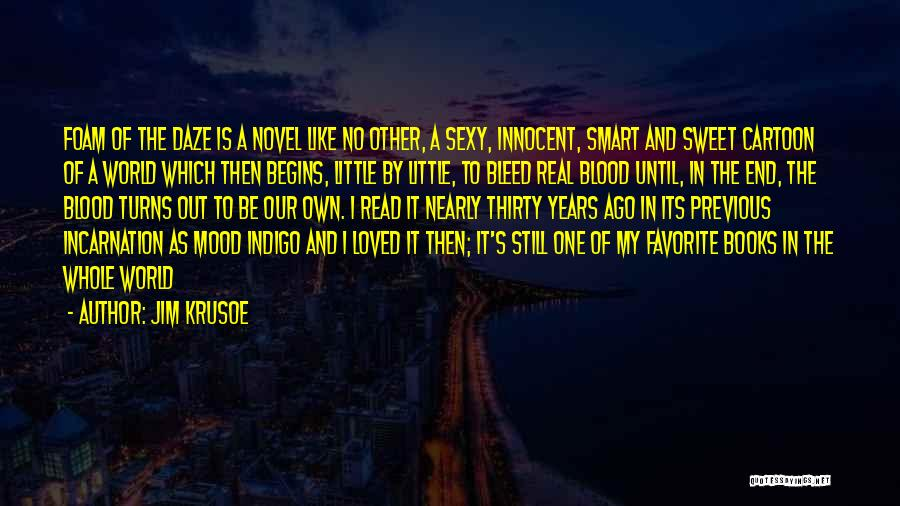 Loved One Quotes By Jim Krusoe