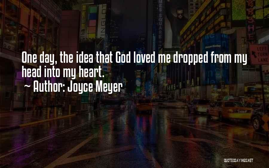 Loved One Quotes By Joyce Meyer