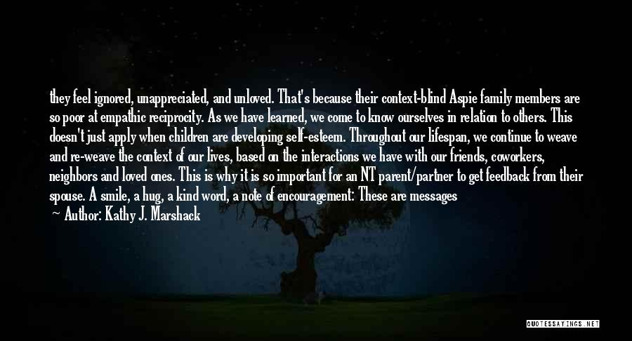 Loved One Quotes By Kathy J. Marshack