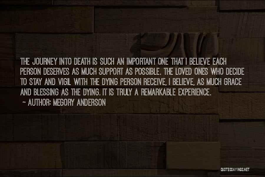 Loved One Quotes By Megory Anderson