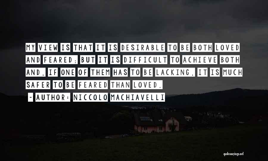 Loved One Quotes By Niccolo Machiavelli