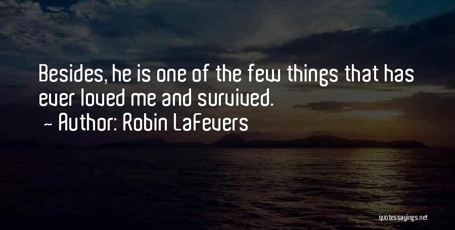 Loved One Quotes By Robin LaFevers