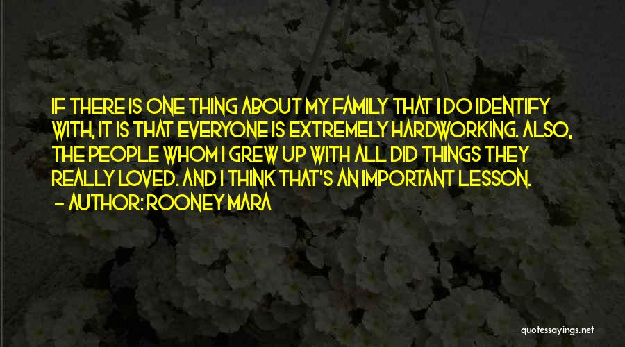 Loved One Quotes By Rooney Mara