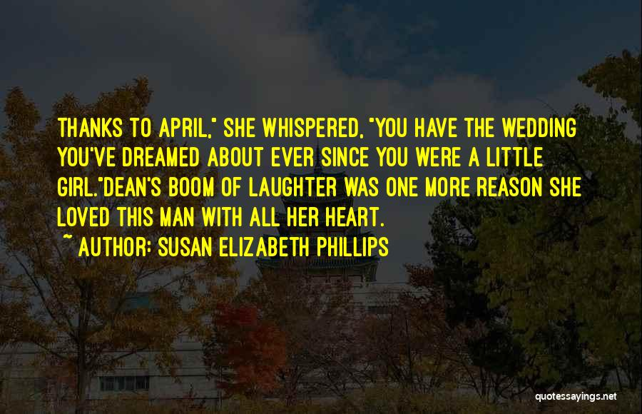 Loved One Quotes By Susan Elizabeth Phillips