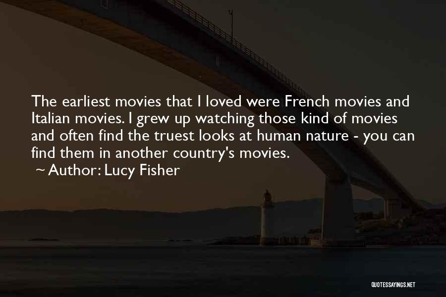 Loved Ones Watching Over Us Quotes By Lucy Fisher