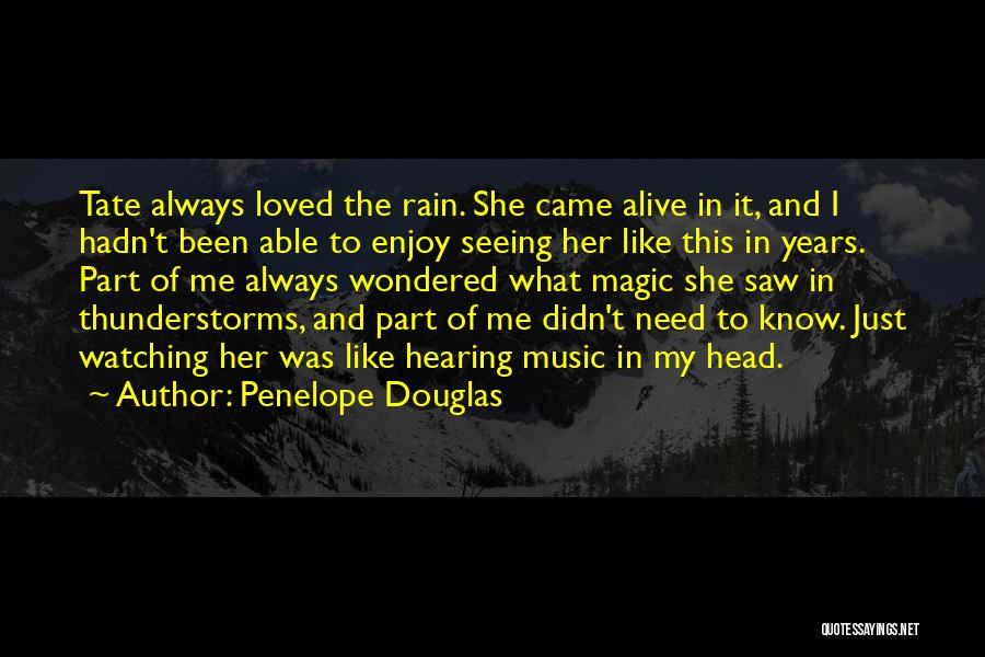 Loved Ones Watching Over Us Quotes By Penelope Douglas