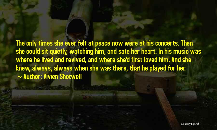Loved Ones Watching Over Us Quotes By Vivien Shotwell