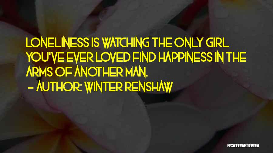 Loved Ones Watching Over Us Quotes By Winter Renshaw