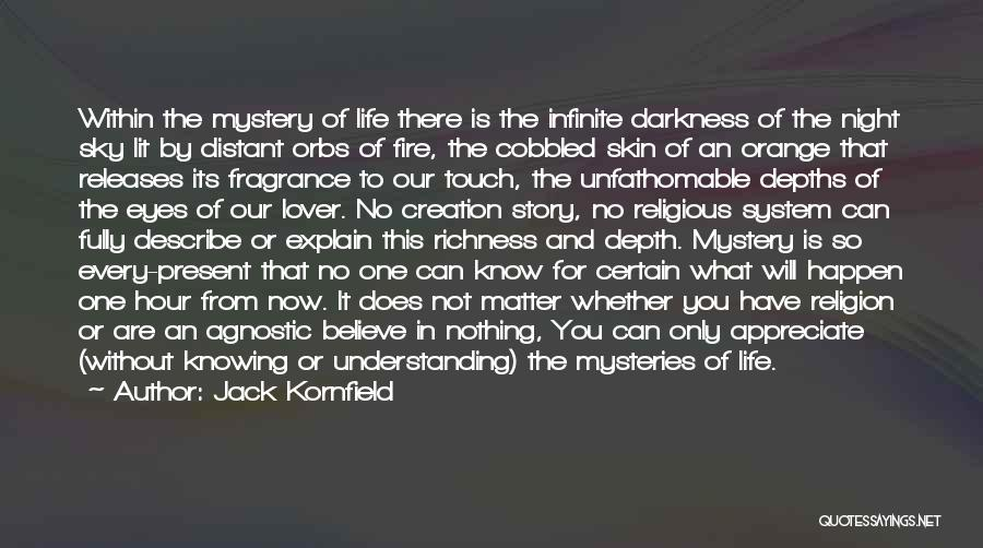 Lover Not Understanding Quotes By Jack Kornfield