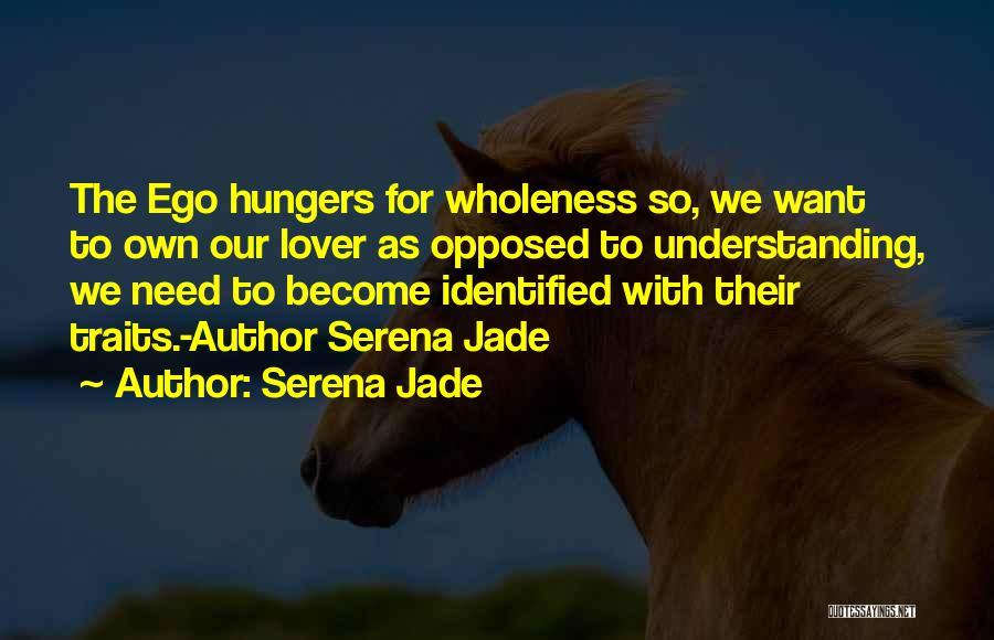 Lover Not Understanding Quotes By Serena Jade