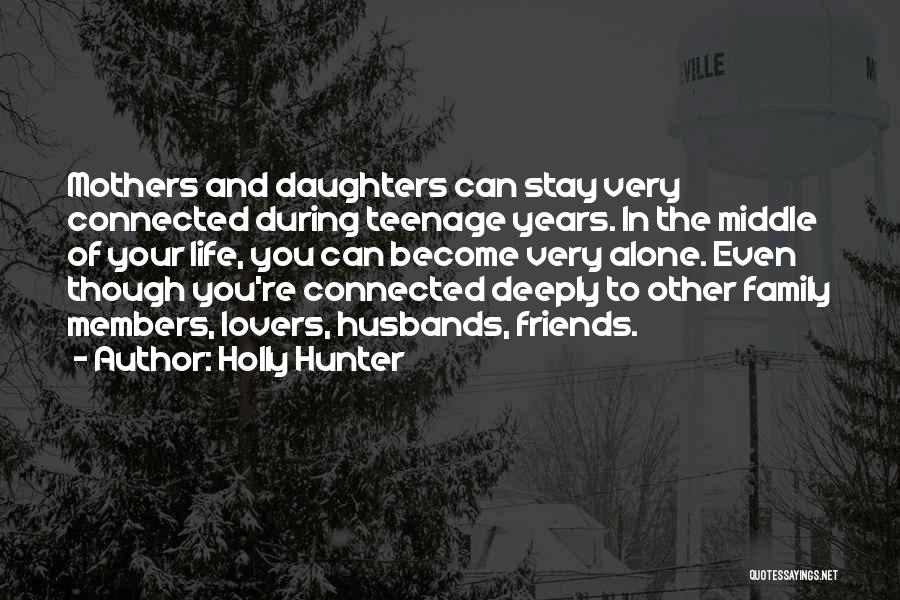 Lovers Become Friends Quotes By Holly Hunter