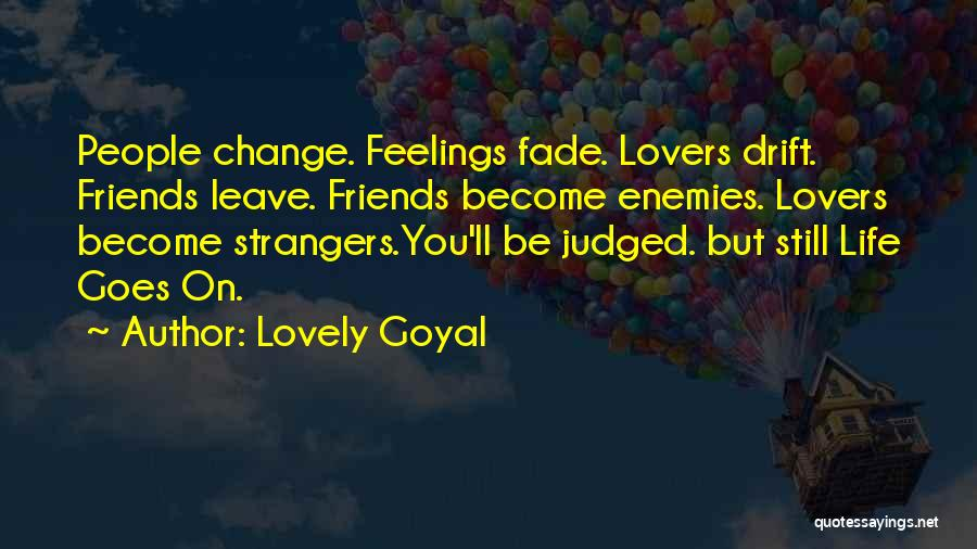 Lovers Become Friends Quotes By Lovely Goyal