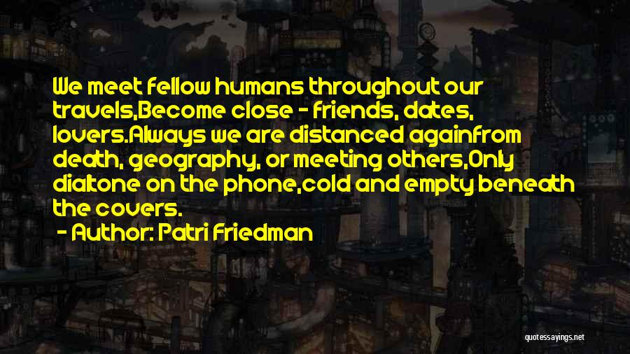 Lovers Become Friends Quotes By Patri Friedman