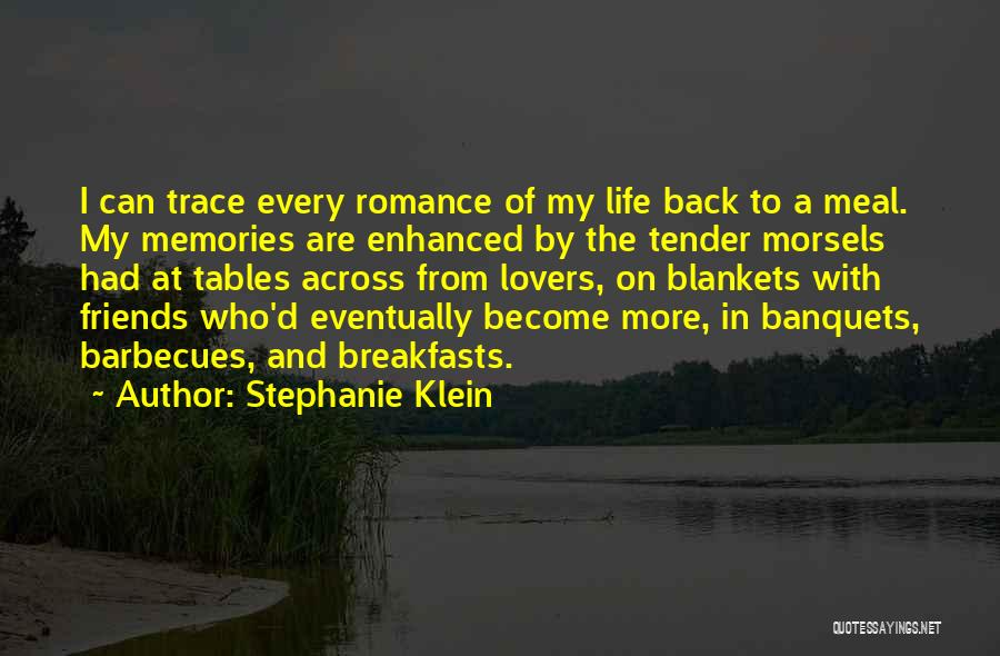 Lovers Become Friends Quotes By Stephanie Klein
