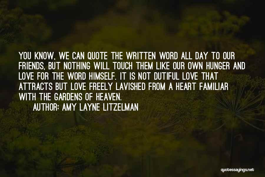 Lovers Touch Quotes By Amy Layne Litzelman
