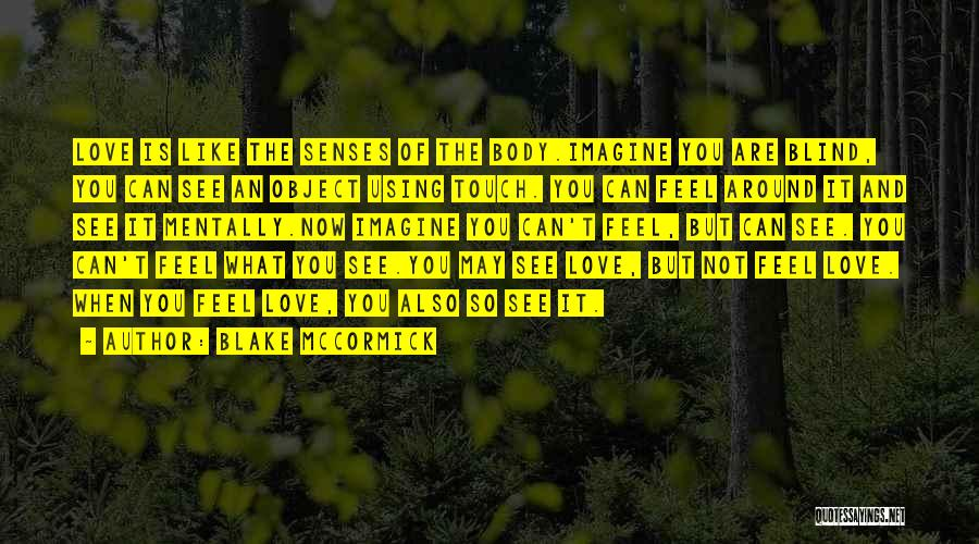 Lovers Touch Quotes By Blake McCormick