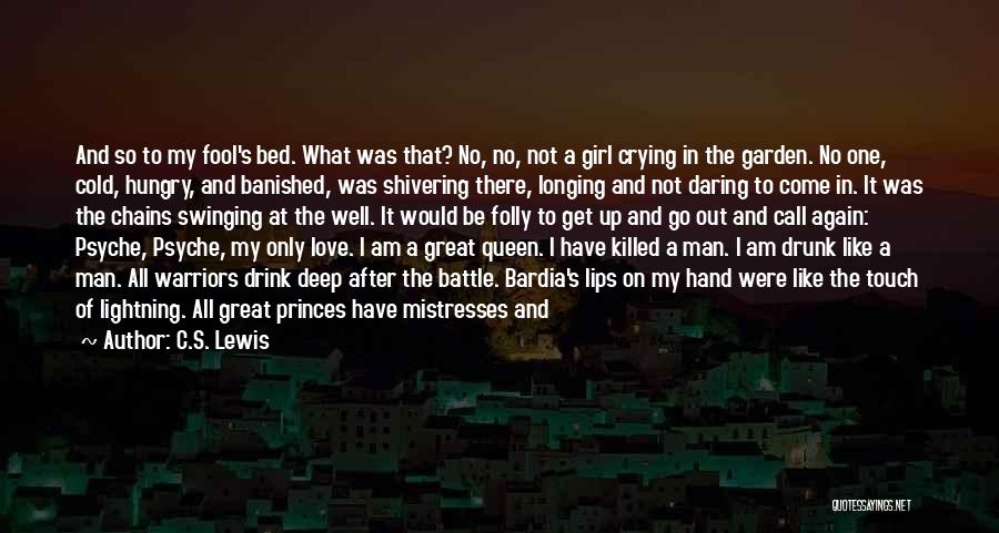 Lovers Touch Quotes By C.S. Lewis