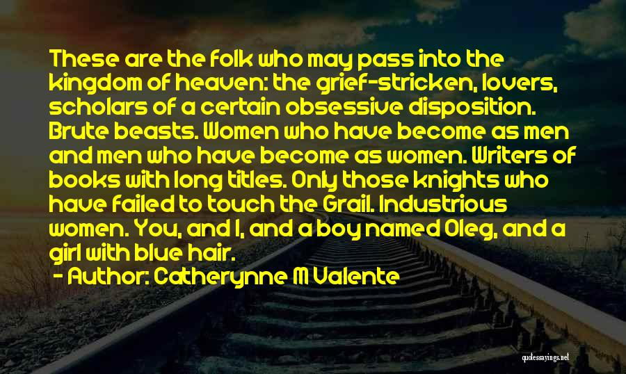 Lovers Touch Quotes By Catherynne M Valente