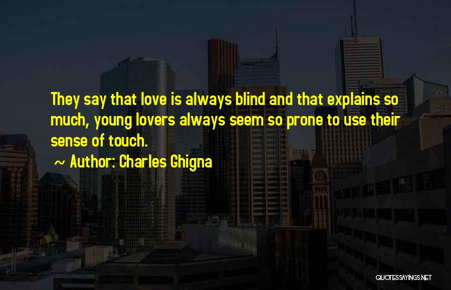 Lovers Touch Quotes By Charles Ghigna