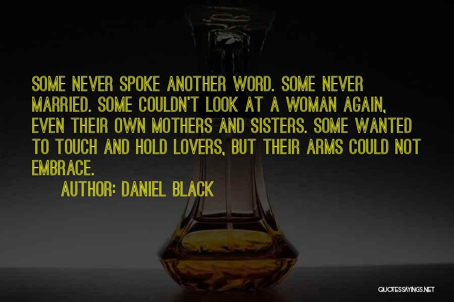 Lovers Touch Quotes By Daniel Black