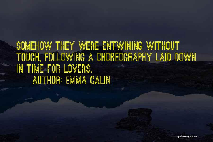 Lovers Touch Quotes By Emma Calin