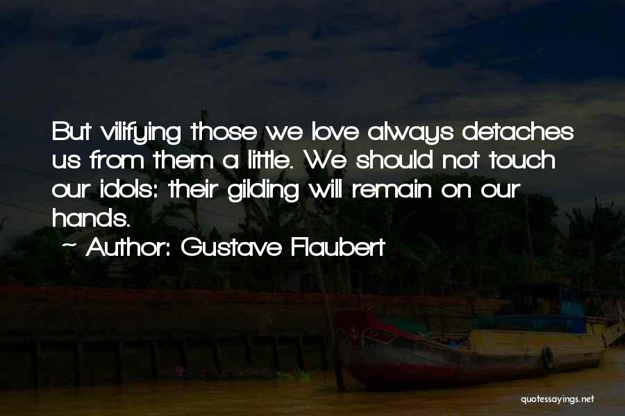 Lovers Touch Quotes By Gustave Flaubert