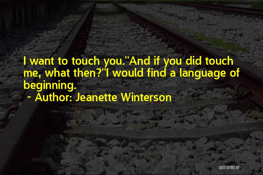 Lovers Touch Quotes By Jeanette Winterson