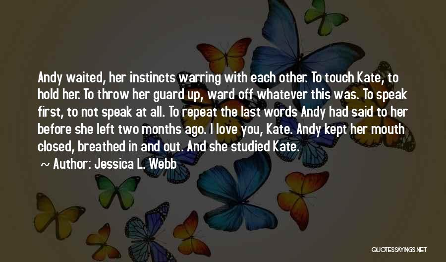 Lovers Touch Quotes By Jessica L. Webb