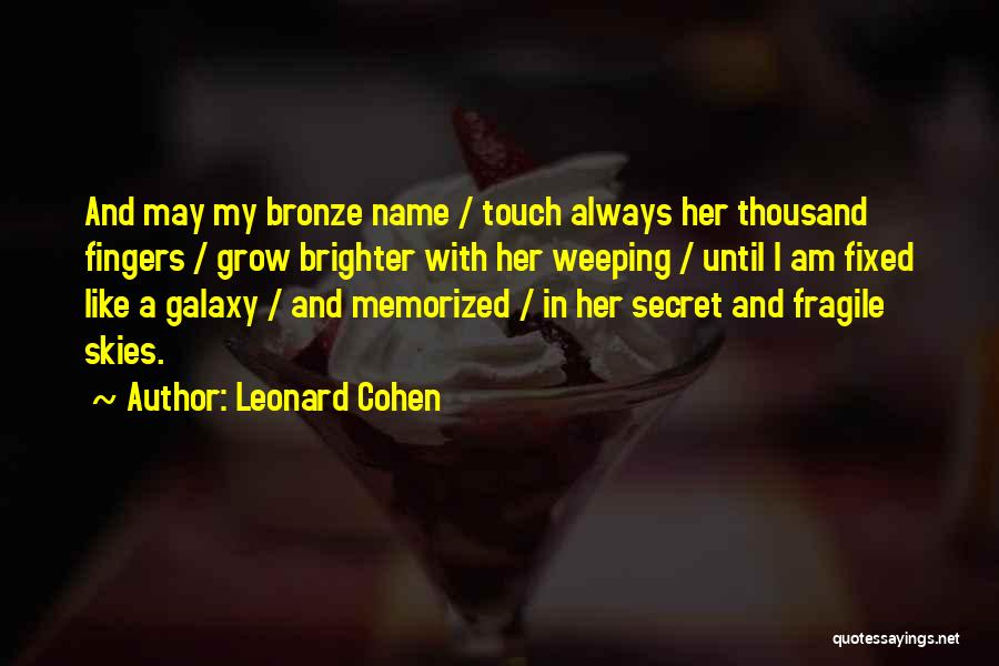 Lovers Touch Quotes By Leonard Cohen