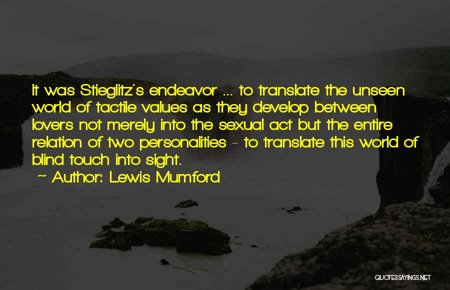 Lovers Touch Quotes By Lewis Mumford