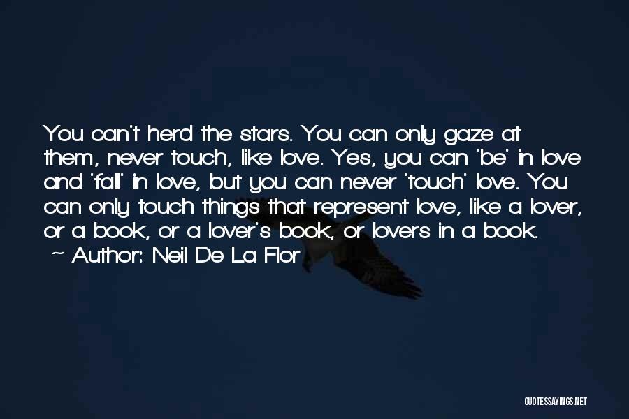 Lovers Touch Quotes By Neil De La Flor