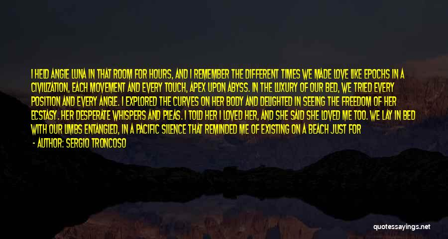 Lovers Touch Quotes By Sergio Troncoso