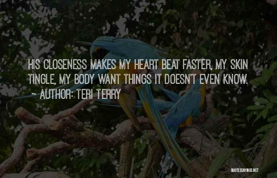 Lovers Touch Quotes By Teri Terry