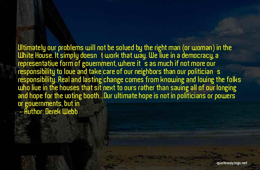 Loving A Real Woman Quotes By Derek Webb