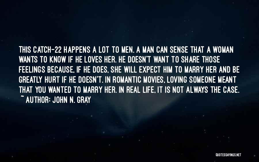 Loving A Real Woman Quotes By John N. Gray