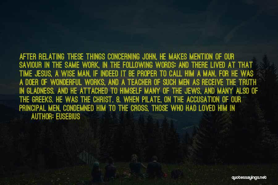 Loving A Wonderful Man Quotes By Eusebius
