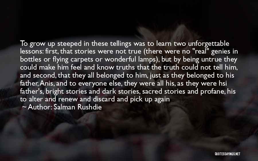 Loving A Wonderful Man Quotes By Salman Rushdie