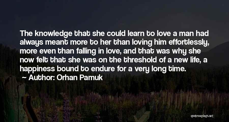 Loving Him More Quotes By Orhan Pamuk