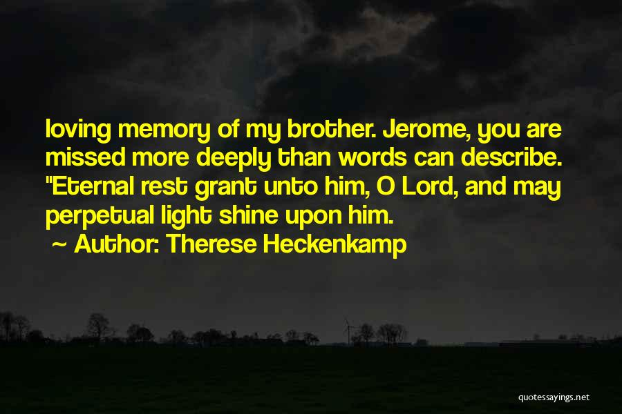 Loving Him More Quotes By Therese Heckenkamp