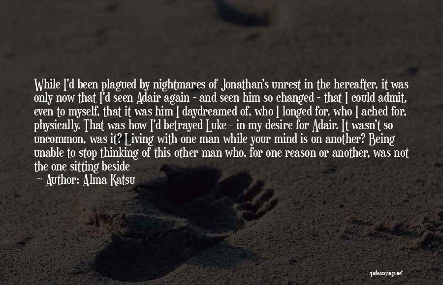 Loving His Smile Quotes By Alma Katsu