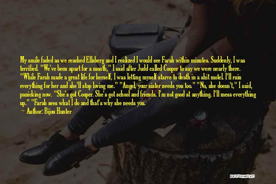 Loving His Smile Quotes By Bijou Hunter