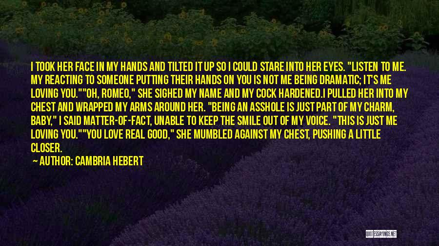 Loving His Smile Quotes By Cambria Hebert